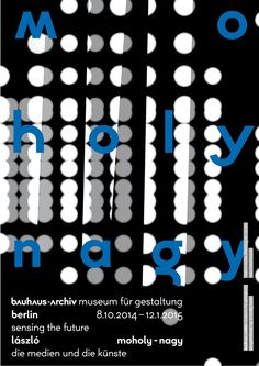 54 years since its inception, the Bauhaus-Archiv Museum in Berlin is set to debut its first-ever corporate identity. Meet Sascha Lobe, creative director of Stuttgart-based design studio for a deeper insight into what is his most paramount project. Typography Poster Design, Typographic Poster, Typographic Design, Branding Design, Corporate Identity, Visual Identity, Lob, Bauhaus Font, Laszlo Moholy Nagy