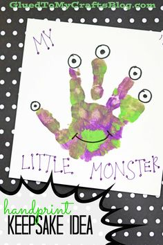 My Little Monster - Handprint Keepsake Idea