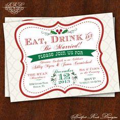 Eat Drink & Be MARRIED Christmas Wedding Shower Invitation by BradfordRoadDesigns