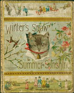 Vintage book - Winter's Snow Summer Sunshine 1882.