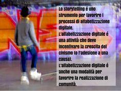 Principi di alfabetizzazione digitale http://www.michelevianello.net/9-consigli-per-ottimizzare-una-attivita-di-storytelling/