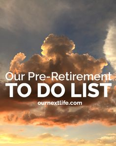 // Pre-Retirement To Do List, Things to do before we retire, pre. - // Pre-Retirement To Do List, Things to do before we retire, pre. - Finding the right mix of retirement hobbies and act. Preparing For Retirement, Retirement Advice, Investing For Retirement, Happy Retirement, Retirement Cards, Retirement Parties, Retirement Planning, Retirement Savings, Financial Planning