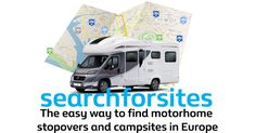 The easy way to find motorhome stopovers and touring campsites in Europe.