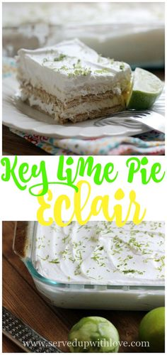 Key Lime Pie Eclair recipe from Served Up With Love. Layers of graham crackers, key lime pie filling, and whipped topping make this dessert to-die-for good. www.servedupwithlove.com