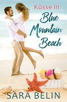 BeatesLovelyBooks : [Blick ins Buch] Sara Belin - Küsse in Blue Mounta...