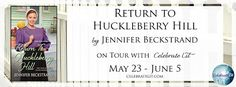 Book Bites, Bee Stings, & Butterfly Kisses: Book review with a giveaway:  Return to Huckleberr...