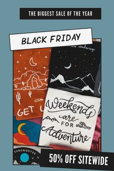 HAPPY BLACK FRIDAY SERENGETEE FAM! Enjoy 50% off site wide now through Monday, 11/30 at midnight PST. Happy Black, Goncalves, Cyber Monday Sales, 50 Off Sale, Summer Sale, Black Friday, Holiday, Prints, Vacations