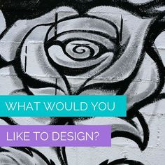 What would you like to design?