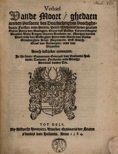 Verhael van de moort, ghedaen aen den persone des ... Heern Wilhelms ... - Google Books