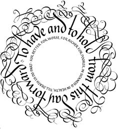 Calligraphy, in a wreath for a wedding, anniversary, or Valentine's Day.