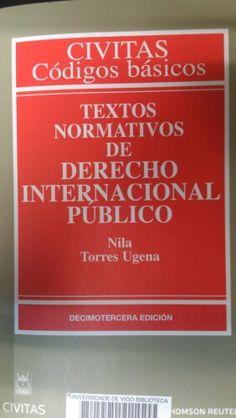 Textos normativos de derecho internacional público / [compiladora], Nila Torres Ugena