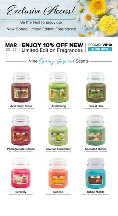 NEW SPRING LIMITED EDITION WHILE SUPPLIES LAST. EARLY VIP EXCLUSIVE-SIGN UP FOR EMAILS AT WWW.VILLAGECANDLE.COM