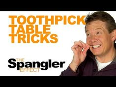 The Spangler Effect - Toothpick Table Tricks Season 01 Episode 45 - YouTube