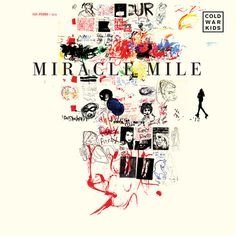 "Cold War Kids announce new album Dear Miss Lonely Hearts, stream lead single ""Miracle Mile"""