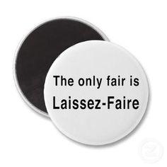 The ONLY fair is Laissez-Faire <3