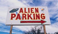 Alien Parking sign in Roswell, New Mexico. Photograph: Joseph Sohm/Corbis