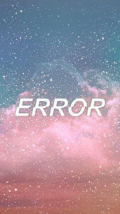 #error #wallpaper #tumblr Tumblr Backgrounds, Tumblr Wallpaper, Phone Backgrounds, Cool Wallpaper, Wallpaper Quotes, Wallpaper Backgrounds, Wallpaper For Your Phone, Locked Wallpaper, Cellphone Wallpaper