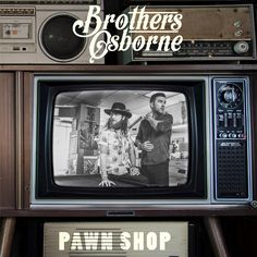 Brothers Osborne - Pawn Shop LP