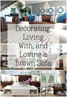 Decorating, living with, and loving, a brown sofa - Tips for brightening up your space Living Room Decor Dark Brown Couch, Decor With Brown Couch, Over Couch Decor, Brown Couch Pillows, Blue And Brown Living Room, Light Brown Couch, Brown Leather Couch Living Room, New Living Room, White Pillows