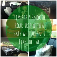 6 Tips For a Successful Road Trip With a Baby Who Doesnt Like The Car