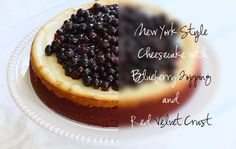 New York Style Cheesecake with Red Velvet Crust and Homemade Blueberry Topping