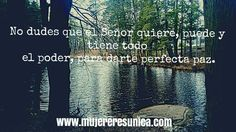 Dios te da paz www.mujereresunica.com