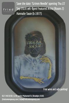 'Grimm Needle' opens Thu 22 Sep @6-8pm #art #contemporary #gallery #pretoria #thursday http://friedcontemporary.com/hannalie-taute-grimm-needle/?utm_content=buffer6d110&utm_medium=social&utm_source=pinterest.com&utm_campaign=buffer