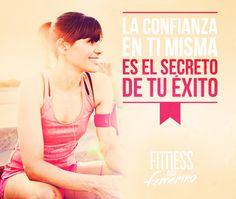 La confianza en ti misma es el secreto de tu éxito. Fitness en femenino.