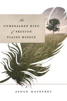 LBS: Book Recommendation -- The Unheralded King of Preston Plains Middle