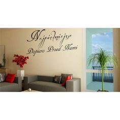 naklejka ścienna motyw 545 najpiękniejsze dopiero przed nami Home Decor, Interior Design, Home Interior Design, Home Decoration, Decoration Home, Interior Decorating