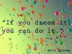 If you dream it, you can do it. Walt disney walt disney world california quotes quote words words sentences sentence dreaming wishing wish wishes mickey mouse minnie mouse quotes & things Disney Love, Walt Disney, Disney Magic, Disney Pins, Disney Stuff, Picture Quotes, Jolie Photo, Disney Quotes, You Can Do