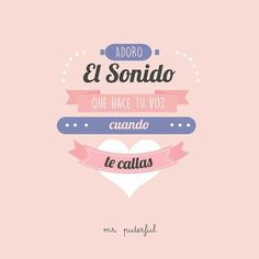 Cuando te callas Tumblr Quotes, Sad Quotes, Inspirational Quotes, Little Things Quotes, Funny Phrases, Spanish Memes, Life Rules, My Crazy, When Someone