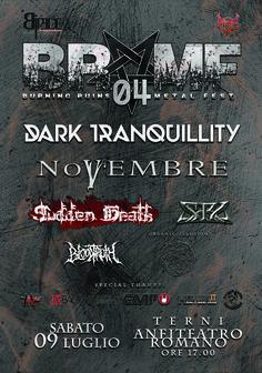 Torna il festival metal dell'estate Umbra. Il 09 Luglio l'ANFITEATRO ROMANO di TERNI ospiterà le migliori band del panorama METAL italiano, che apriranno il concerto dello storico gruppo Melodic/Death Metal Svedese: DARK TRANQUILLITY.