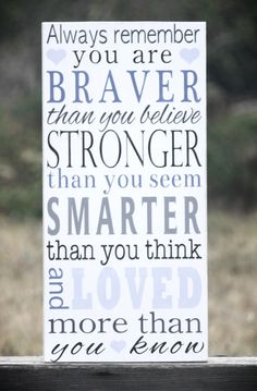 Always Remember You Are Braver Than You Believe Painted Wooden Subway Art Sign, Perfect for Your Little Girls Room