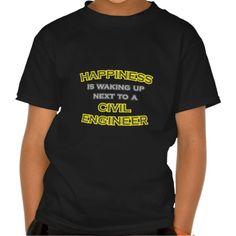 Happiness  Waking Up  Civil Engineer T Shirt, Hoodie Sweatshirt