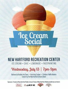 2016 Ice Cream Social New Hartford, NY Citizen Band, Raffle Baskets, Ice Cream Social, Historical Society, Lemonade, Bubbles, Memories, Memoirs, Souvenirs
