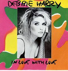 "Debbie Harry In Love With Love UK  12"" vinyl single"