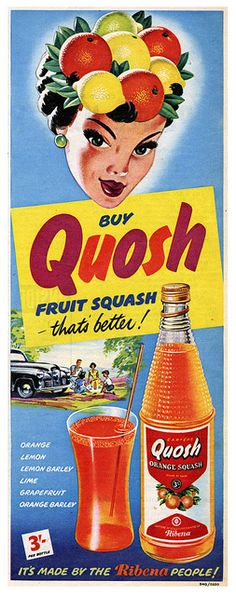 Quosh That Thirst! vintage drinks & food ads~ It's a wonder why this is one for the history books of failed beverages. Old Advertisements, Retro Advertising, Retro Ads, Advertising Signs, Retro Poster, Poster Ads, Retro Recipes, Vintage Recipes, Vintage Prints