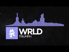 [Future Bass] - WRLD - Triumph [Monstercat Release] - YouTube