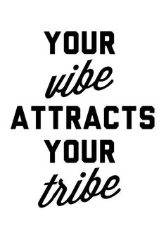 Your Vibe Attracts Your Tribe - Art Print - Quote Print - Black and White - Typography Art - Bridesm