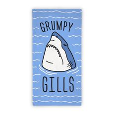 """Show off your grumpy, sassy, sharkness at the beach or pool with this sassy shark towel design featuring the text """"Grumpy Gills"""" and an angry shark illustration! Perfect for a shark lover, being grumpy, shark quotes, shark puns, shark jokes, shark gifts, and summtertime!"""