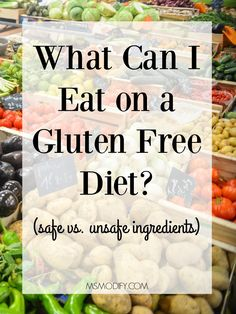 What can I eat on a gluten free diet? - MsModify Trying to figure out what contains gluten or what is safe to eat can be a major pain… yes I know! When I first got diagnosed with celiac I thought it would be easy to buy gluten free items because. Gluten Free Food List, Gluten Free Kitchen, Gluten Free Living, Gluten Free Dinner, Foods With Gluten, Gluten Free Cooking, What Is Gluten Free, Eating Gluten Free, What Foods Contain Gluten