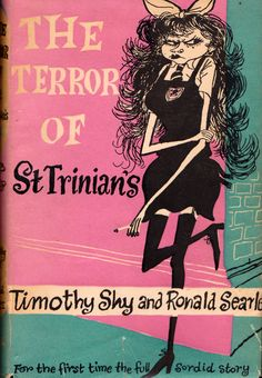 The Terror of St. Trinian's - illustrated by Ronald Searle