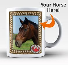 Personalized Mug with a Photo of Your Horse! The perfect mug for any loving horse owner. Makes a great gift idea. Available here - https://diversethreads.com/products/personalized-photo-coffee-mug-with-your-horse
