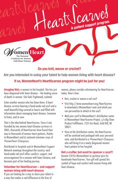Do you knit, weave, or crochet? Are you interested in using your talent to help women living with heart disease? If so, WomenHeart's HeartScarves program might be just for you!