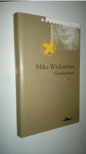Mika Wickström : Vastakarvaan