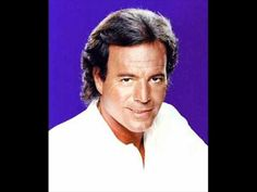 JULIO IGLESIAS - HEY.wmv - YouTube