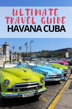 Ultimate Travel Guide Havana Cuba - The Freedom Travellers Cuba Travel, Cruise Travel, World Travel Guide, Travel Guides, Travel Tips, Key West Cruise, Fly To Cuba, Cuba Itinerary, Cuba Culture