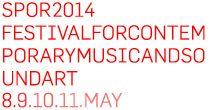 SPOR2014 | FESTIVAL FOR CONTEMPORARY MUSIC AND SOUNDART - Aarhus, Denmark this week (yes I'm going).
