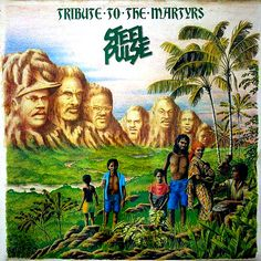 STEEL PULSE - Tribute To The Martyrs ℗ 1979, Island Records